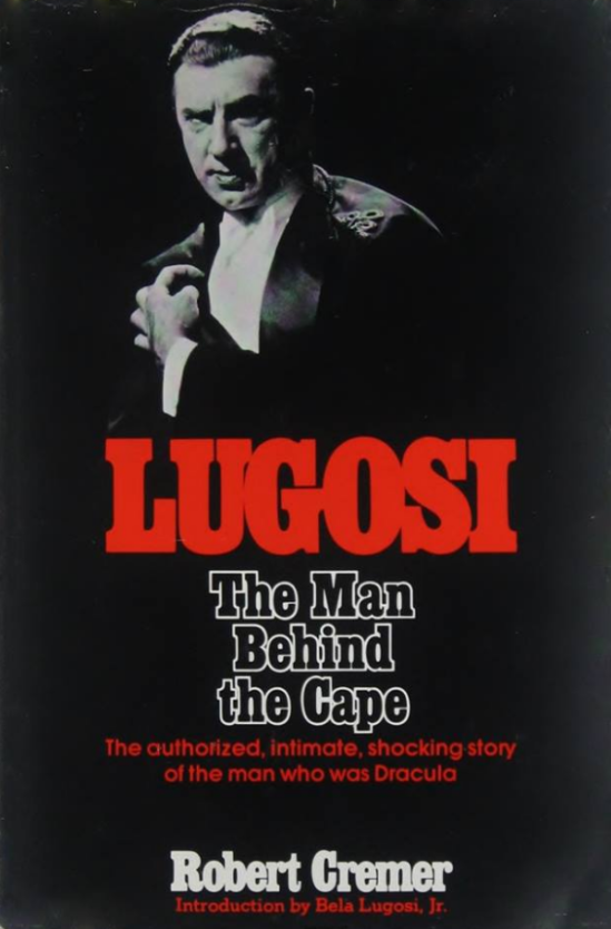 Lugosi, The Man Behind The Cape