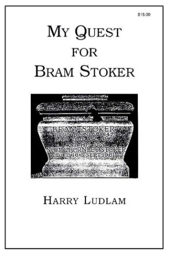 My Quest For Bram Stoker