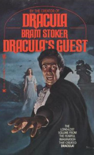 Draculas Guest and Other Weird Tales