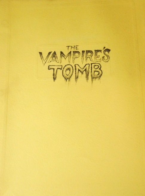 The Vampire's  Tomb Script 1
