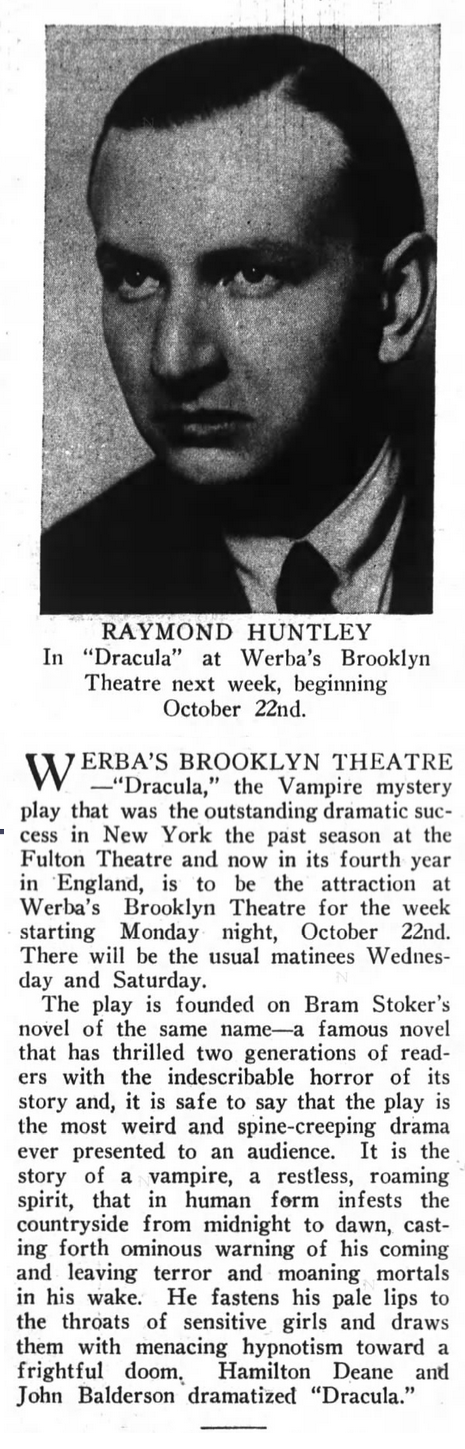 Raymond Huntley, Dracula, Brooklyn Life, October 20, 1928 2