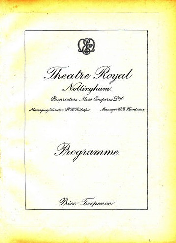 Theatre Royal Nottingham, Monday June 6th 1927
