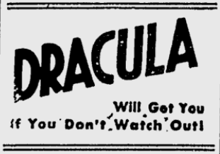 Dracula, Lewiston Morning Tribune, May 29, 1931 Ad