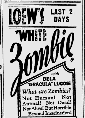 White Zombie, Reading Eagle, August 17 1932