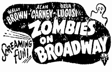 Zombies On Broadway, Daily Illinois State Journal, March 10, 1946