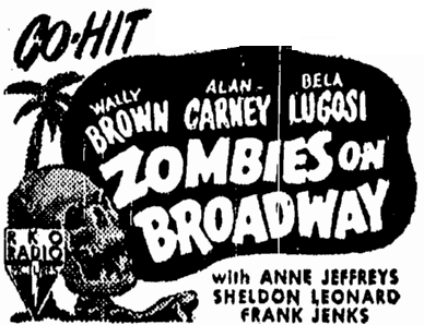 Zombies On Broadway, Omaha World Herald, May 17, 1945