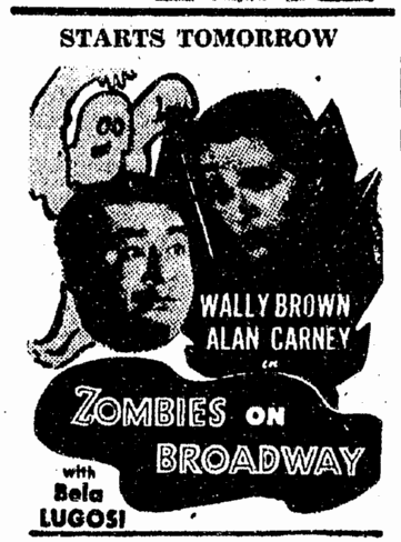 Zombies On Broadway, San Luis Obispo Telegram-Tribune, August 21, 1945