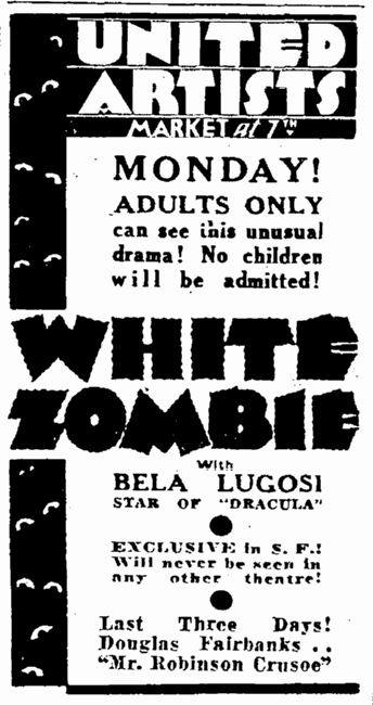 White Zombie, San Francisco Daily Chronicle, November 25, 1932
