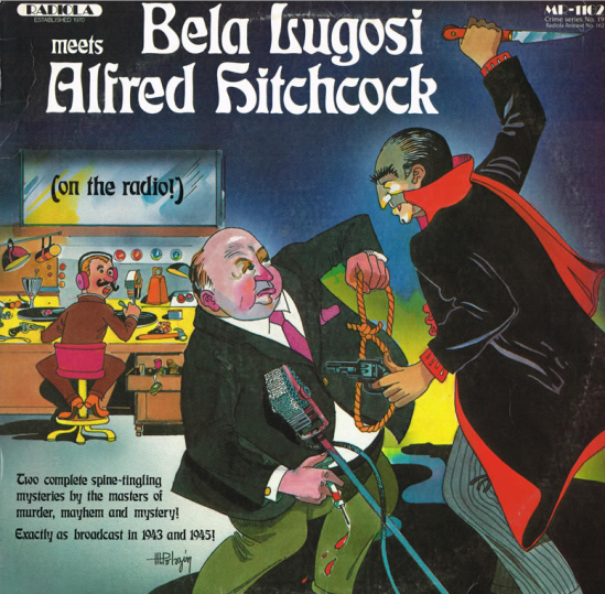 Bela Lugosi Meets Alfred Hitchcock (on the radio!)
